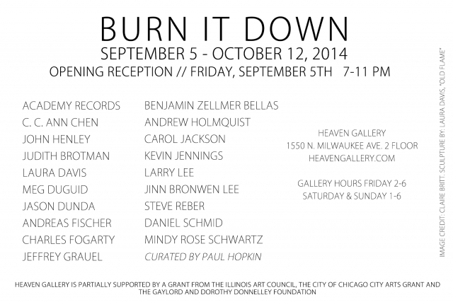 Burn It Down> a group show | Heaven Gallery